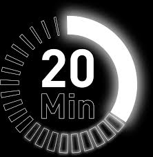 20 Minutes… Nothing More… Nothing Less…